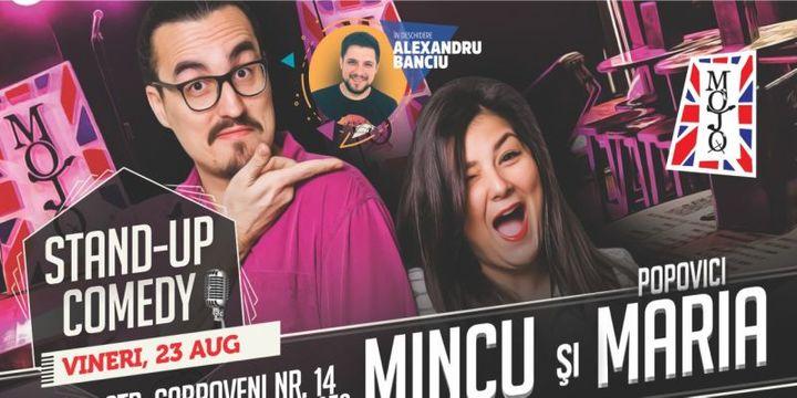 Stand-up Comedy cu Mincu si Maria Popovici