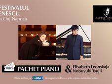 Pachetul Piano - Festivalul Enescu la Cluj-Napoca