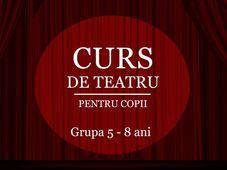 Curs de teatru pentru copii - Grupa 5-8 ani - Modul I