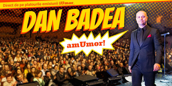 Stand Up Comedy: Dan Badea - amUmor @Deva