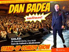 Stand Up Comedy: Dan Badea - amUmor @Galati