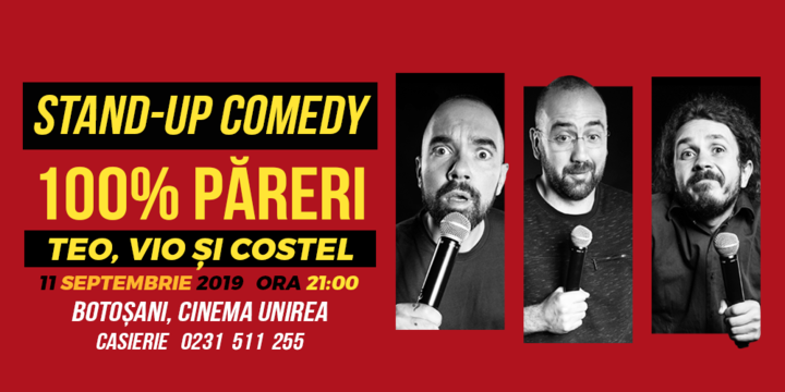 Teo, Vio si Costel - 100% Păreri @Botoșani