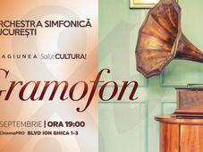 Gramofon - Orchestra Simfonica Bucuresti