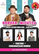 Galati: Bordea & Micutzu - Partidul Comedianţilor Români