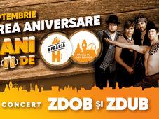 Concert Zdob și Zdub // Sărbătorim 5 ani de Berăria H