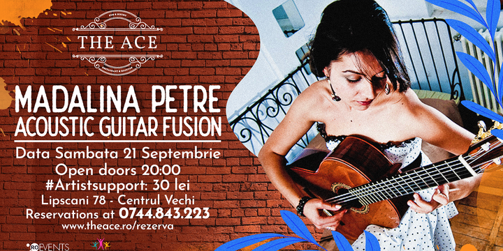 Madalina Petre | Acoustic Guitar Fusion @The Ace