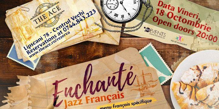 Enchante - Jazz Francais @ The Ace