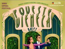 Spectacol De Balet Pentru Copii-Poveste vieneza - Ora 19:00