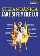 Constanța: Jake și femeile lui