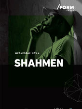 Shahmen at /FORM SPACE