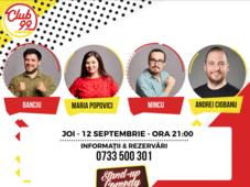 Stand up comedy cu Maria Popovici, Andrei Ciobanu, Mincu si Alexandru Banciu in deschidere