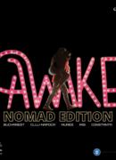 AWAKE 2.0 – NOMAD EDITION!