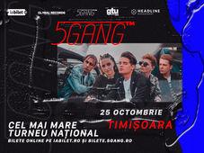 Timișoara: Concert 5GANG - Sala Olimpia