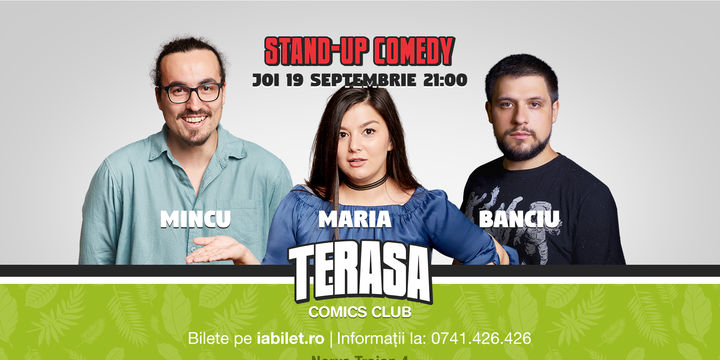 Stand-up cu Maria, Mincu și Banciu pe Terasa Comics Club