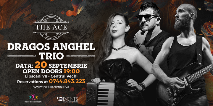 Dragos Anghel Trio | The Ace