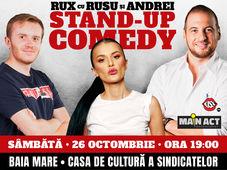 Baia Mare: Stand-up Comedy RUX cu Rusu si Andrei