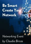 Be Smart Create Your Network