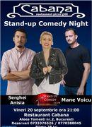 Stand Up Comedy cu Anisia Gafton, Serghei & Mane Voicu