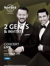 2 GENTS – concert în premieră la Hard Rock Cafe