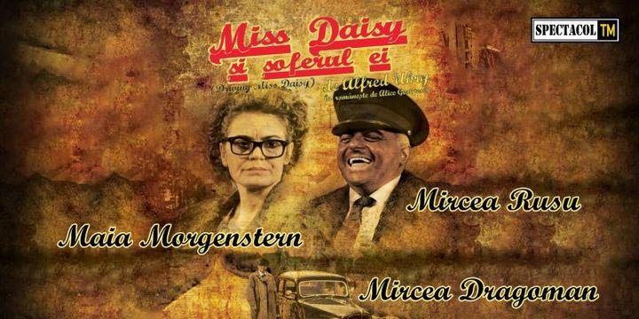 Buzău - Miss Daisy și șoferul ei