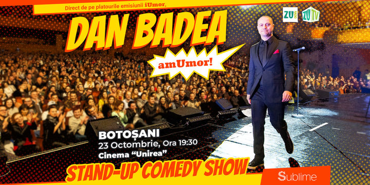 Stand Up Comedy: Dan Badea - amUmor @ Botosani