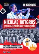 Concert Nicolae Botgros și Orchestra Lăutarii din Chișinău