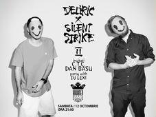 Deliric X Silent Strike II / 12 oct / Kruhnen Musik Halle