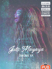 "Julie Mayaya  ""Haters"" - lansare EP la The Pub"