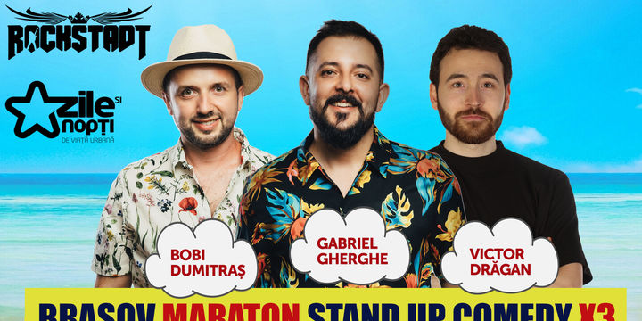 Maraton Stand Up Comedy x3 @Brasov