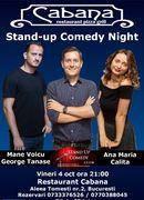 Stand Up Comedy Night cu George Tanase, Mane Voicu & Ana Maria Calita