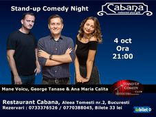 Stand Up Comedy Night cu George Tanase, Mane Voicu & Ana Maria Calita