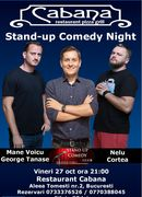 Stand Up Comedy Night cu George Tanase, Mane Voicu & Nelu Cortea