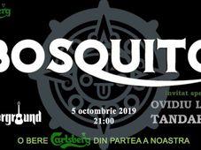 """Bosquito & Ovidiu Lipan ,,Tandarica"""" live in Underground"""