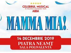Piatra Neamt: Musicalul Mamma Mia