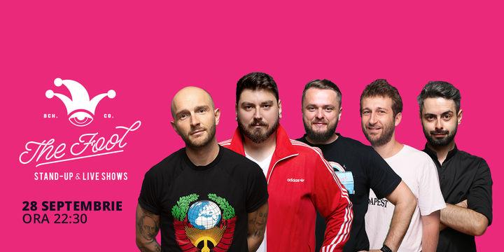 The Fool: Stand-up comedy cu Bordea, Micutzu, Radu Isac, Bucălae și Cortea