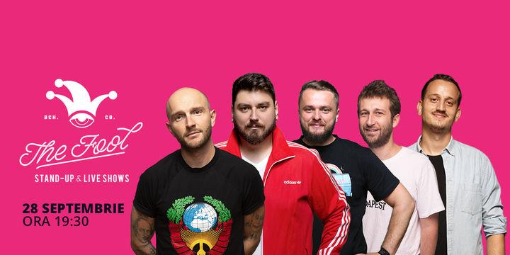 The Fool: Stand-up comedy cu Bordea, Micutzu, Radu Isac, Cortea și Mane