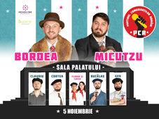 Bordea & Micutzu - Partidul Comedianţilor Români Show 2
