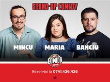 Stand up cu Maria, Mincu și Banciu la ComicsClub