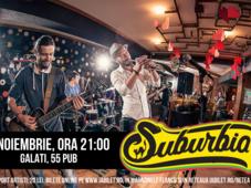Concert Suburbia11 | Galați, 55 Pub