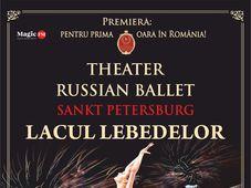 Iasi: Theatre Russian Ballet - Sankt Petersburg - Lacul Lebedelor