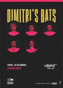 Dimitri's Bats - lansare single / Expirat / 18.10