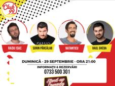 Stand up comedy cu Radu Isac, Sorin Pârcălab, Cosmin Natanticu, Raul Gheba si Bogdan Drăcea