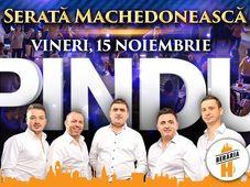 Serată Machedonească: Pindu // 15 noiembrie