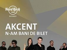 "Concert Akcent ""N-am bani de bilet"""