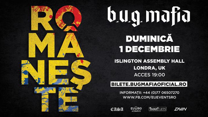 Londra: B.U.G. Mafia - Românește