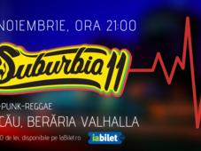 Concert Suburbia11 | Bacău, Berăria Valhalla