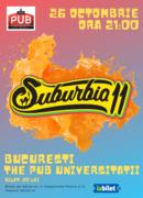 Concert Suburbia11 | București, The Pub Universității
