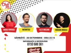 Stand up comedy cu Maria Popovici, Natanticu, Alex Mocanu și Bogdan Drăcea