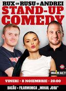 Bacau: Stand-up Comedy RUX cu Rusu si Andrei