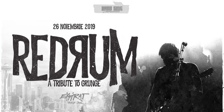REDRUM - A Tribute To Grunge / Expirat / 26.11
